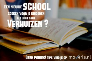 Verhuizen: nieuwe school zoeken